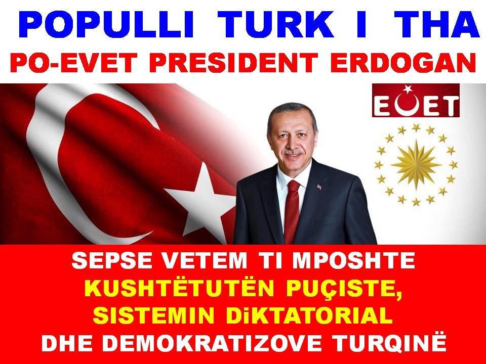 """PO-EVET"" PRESIDENT ERDOGAN -THA POPULLI TURK"