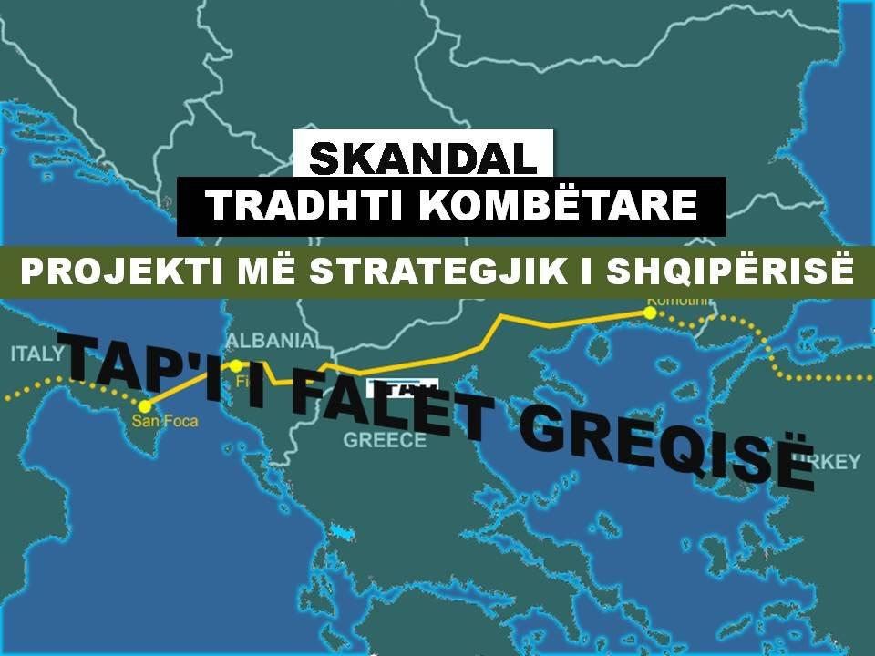 SKANDAL KOMBËTAR: PROJEKTI STRATEGJIK TAP'I I FALET GREQISË