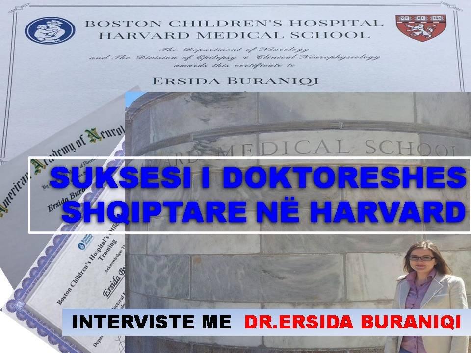 SUKSESI I DOKTORESHES SHQIPTARE NË HARVARD, INTERVISTE ME DR.ERSIDA BURANIQI