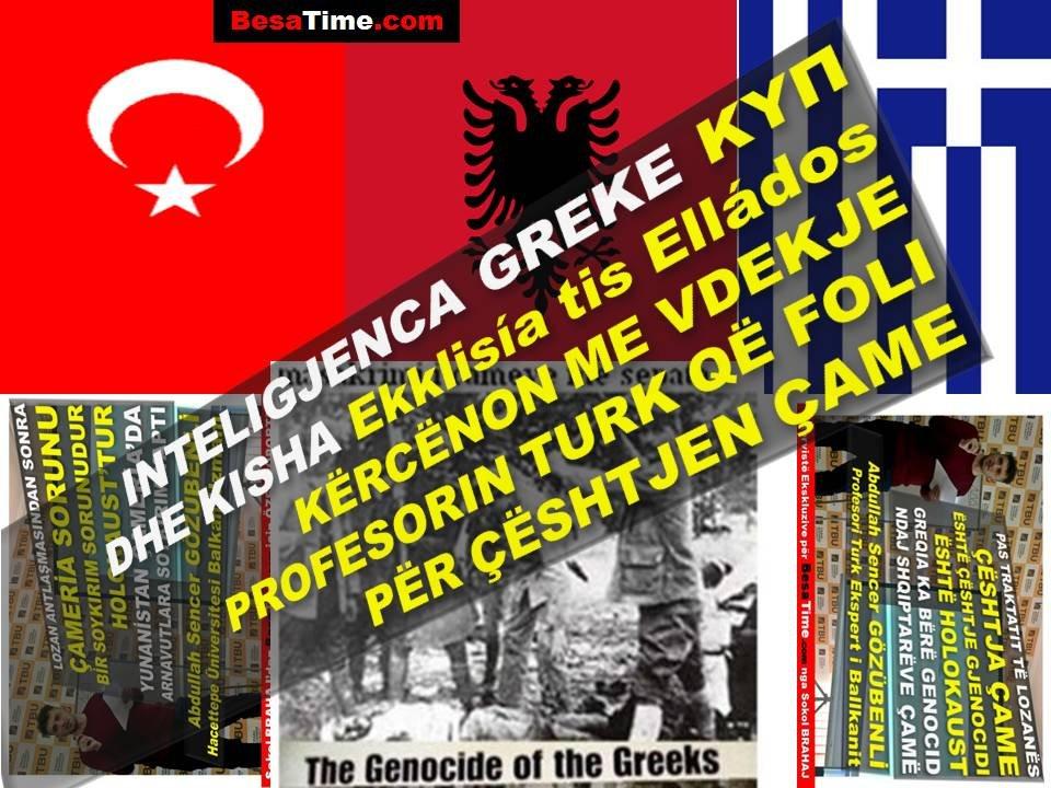 """""""ΚΥΠ""""INTELIGJENCA & KISHA GREKE """"Ekklisía tis Elládos"""" KËRCËNON ME VDEKJE PROFESORIN TURK QË FOLI PËR ÇËSHTJEN ÇAME"""