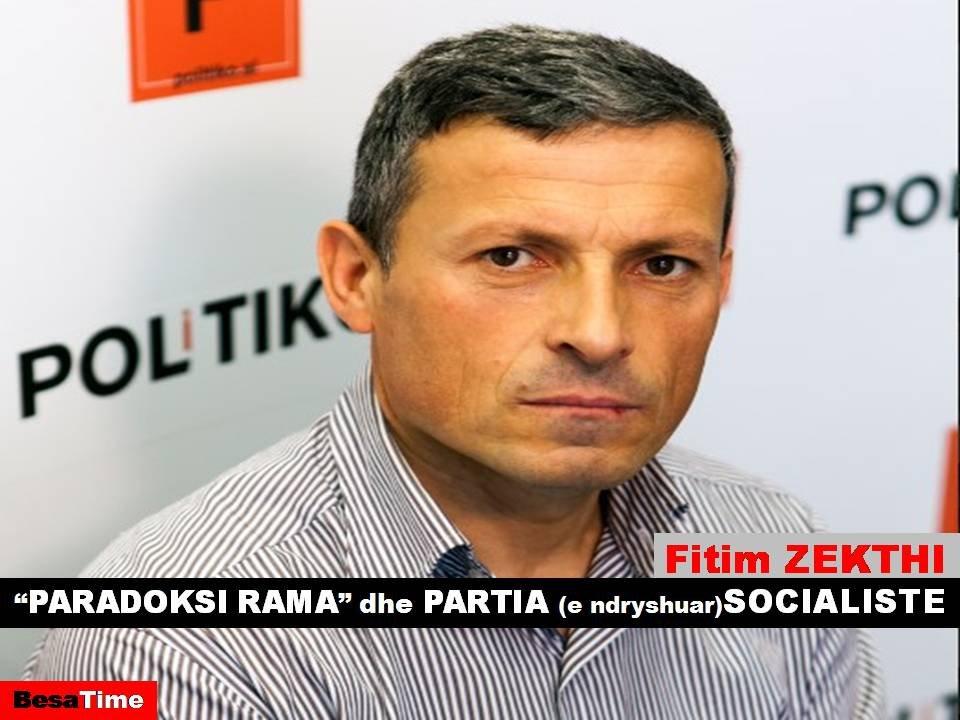 """""""PARADOKSI RAMA"""" dhe PARTIA (e ndryshuar) SOCIALISTE : Nga Fitim Zekthi"""