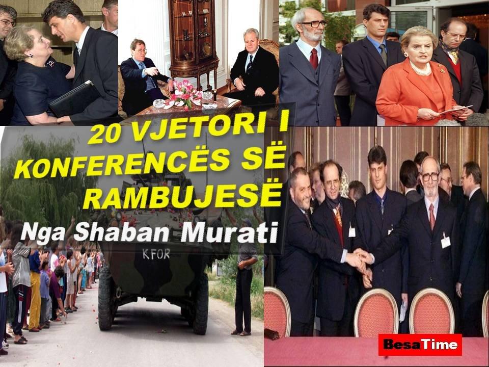 20 VJETORI I KONFERENCËS SË RAMBUJESË Nga Shaban Murati