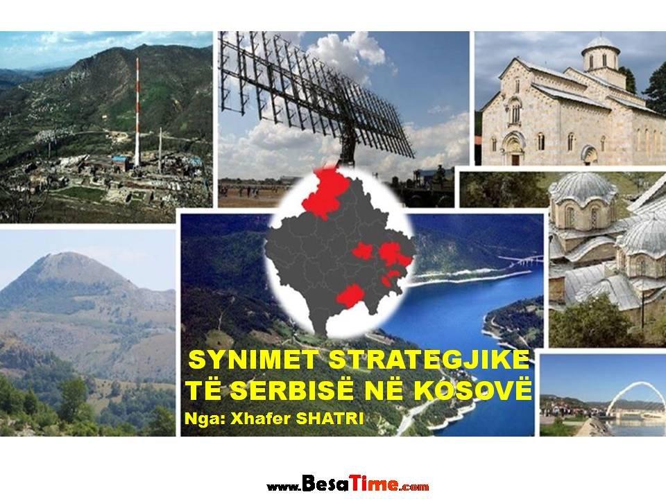 SYNIMET STRATEGJIKE TË SERBISË NË KOSOVË │ Nga: Xhafer SHATRI